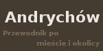 Andrychów - przewodnik po mieście i okolicy